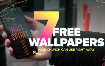 7 Free Wallpapers Your Church Can Use for Social Media