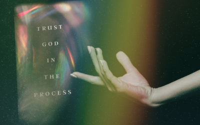 Trust God In The Process