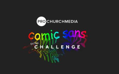 Comic Sans Challenge
